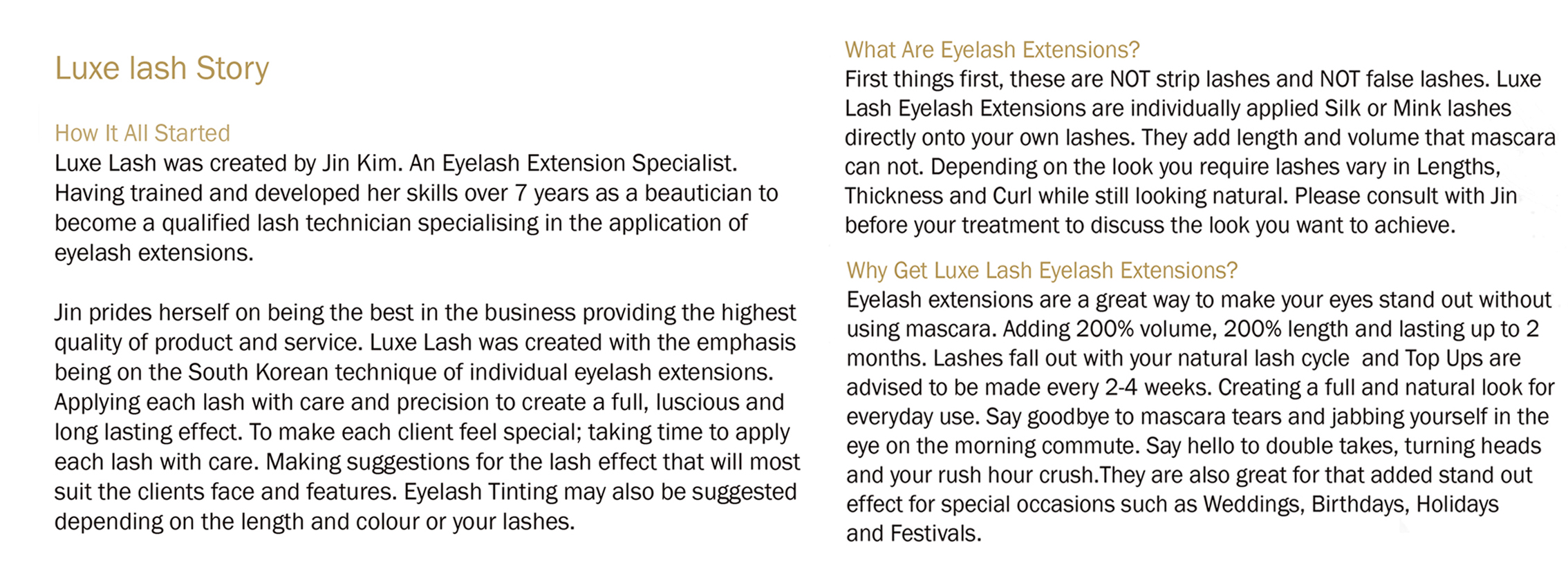 Luxe lash story